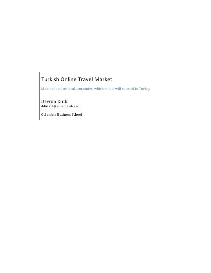 Turkish Online Travel Market Multinational or local companies, which model will succeed in Turkey   Devrim Dirik ddirik10@...