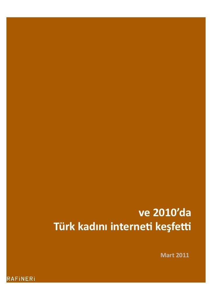 ve 2010'da  Türk kadını interne2 keşfe5                                   Mart 2011