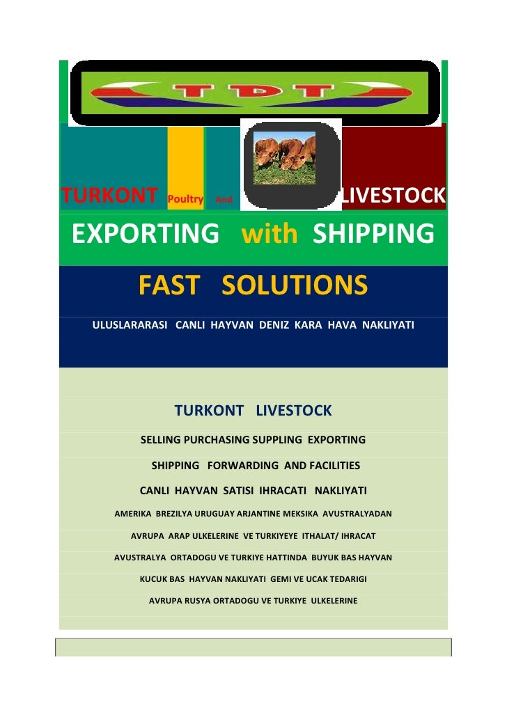 Turkont  livestock  vessel& air craft shipping