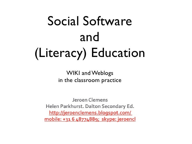 Collaborating online Social Software  and  (Literacy) Education  WIKI and Weblogs in the classroom practice http://www.sli...