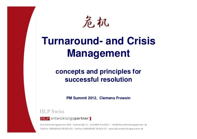 Turnaround- and Crisis     Management              concepts and principles for                successful resolution       ...