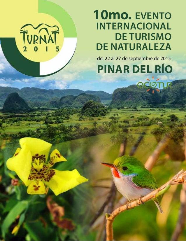 10mo. EVENTO INTERNACIONAL DE TURISMO DE NATURALEZA PINAR DEL RÍO del 22 al 27 de septiembre de 2015