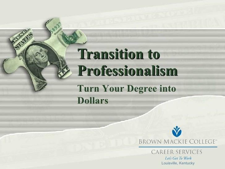 Turn Degree Into Dollars
