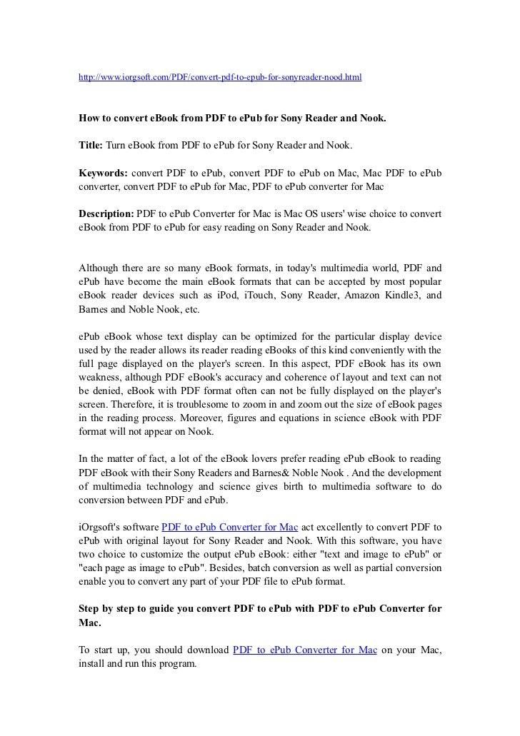 http://www.iorgsoft.com/PDF/convert-pdf-to-epub-for-sonyreader-nood.htmlHow to convert eBook from PDF to ePub for Sony Rea...