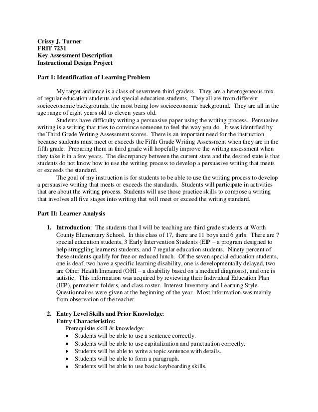 Crissy J. Turner FRIT 7231 Key Assessment Description Instructional Design Project Part I: Identification of Learning Prob...
