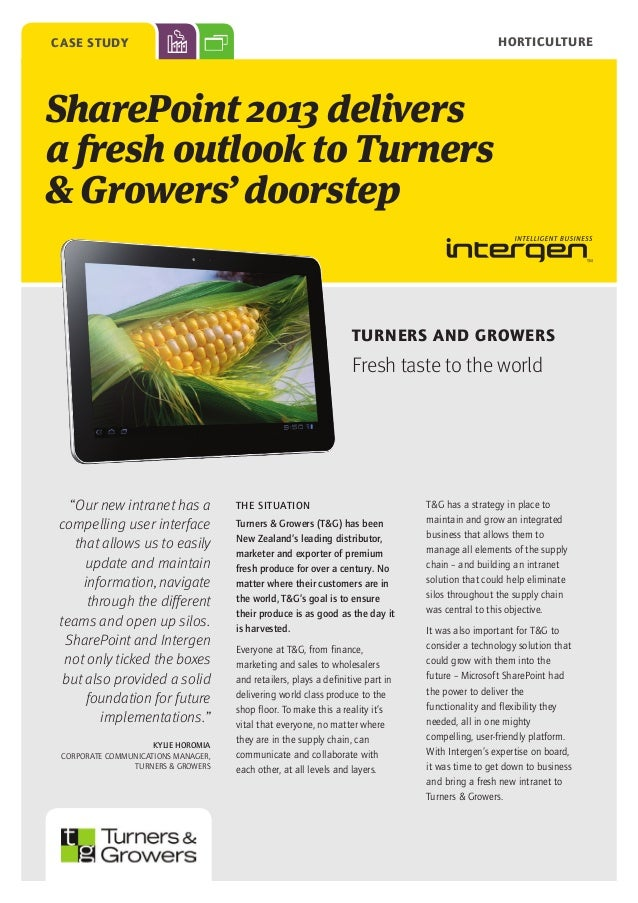 Horticulture  case study  SharePoint 2013 delivers a fresh outlook to Turners & Growers' doorstep  Turners and Growers  Fr...