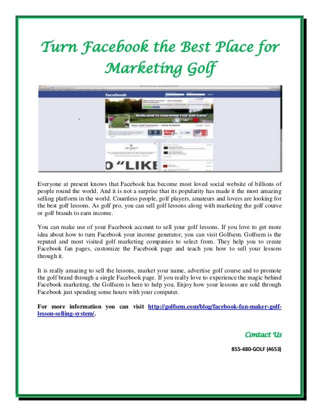 Turn facebook the best place for marketing golf