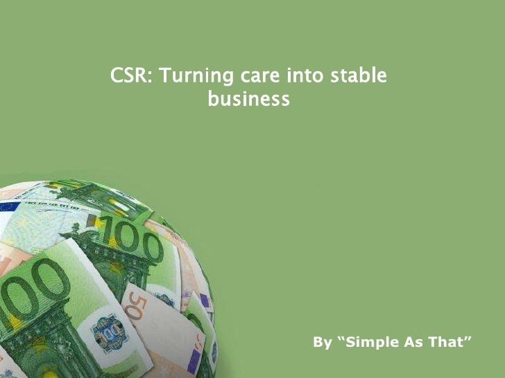 "CSR: Turning care into stable          business                           By ""Simple As That""        Powerpoint Templates ..."