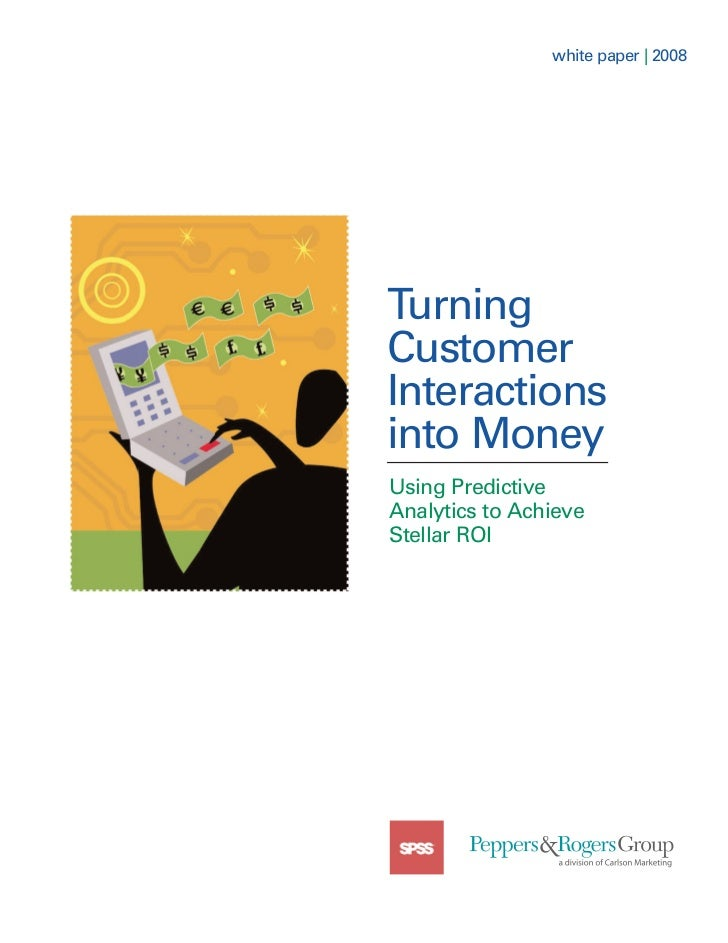 Turning Customer Interactions Into Money