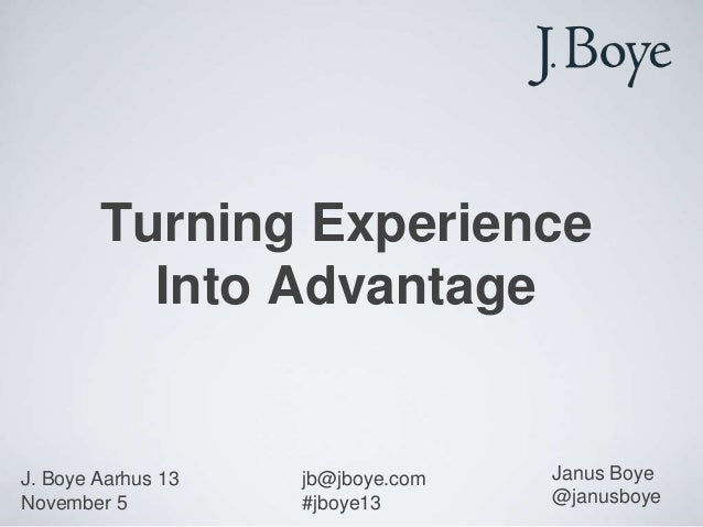 Turning experience into advantage