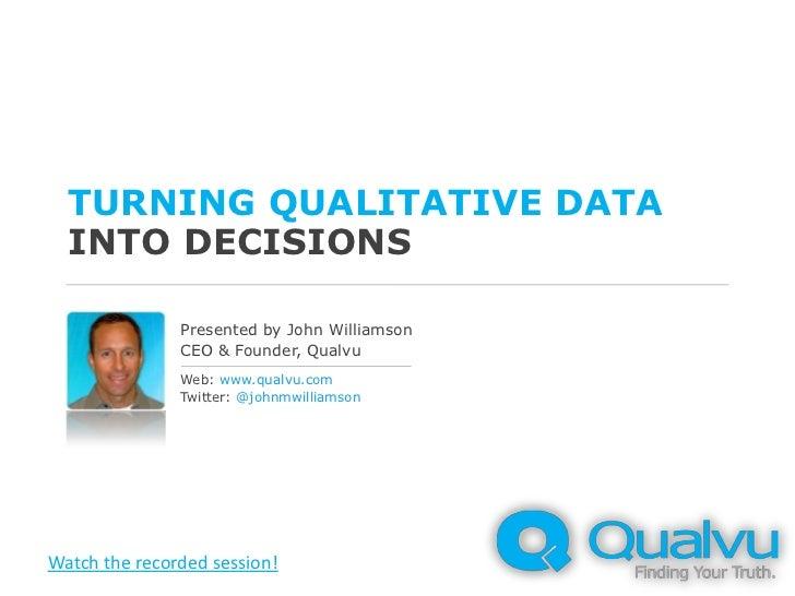 Webinar: Turning Qualitative Data Into Decisions