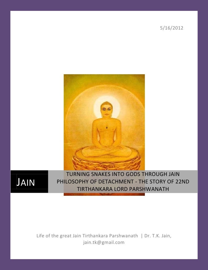 Turning snakes into gods through jain philosophy of detachment   the 22 nd tirthankara lord parshwanath