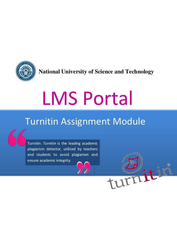 National University of Science and Technology        LMS PortalTurnitin Assignment ModuleTurnitin: Turnitin is the leading...