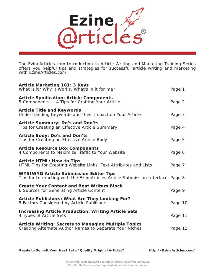 R     The EzineArticles.com Introduction to Article Writing and Marketing Training Series offers you helpful tips and stra...