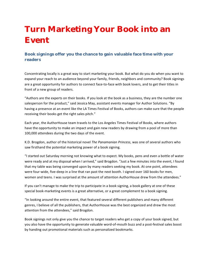 Turn Marketing Your Book into an Event  Book signings offer you the chance to gain valuable face time with your readers ...