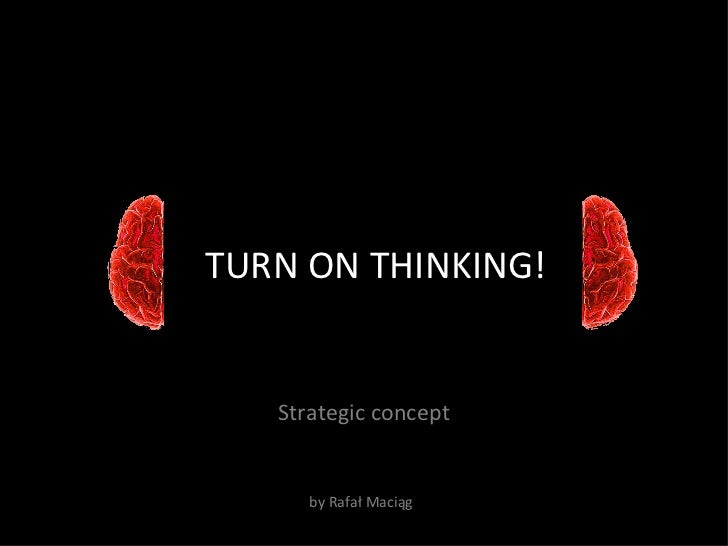 Turn On Thinking