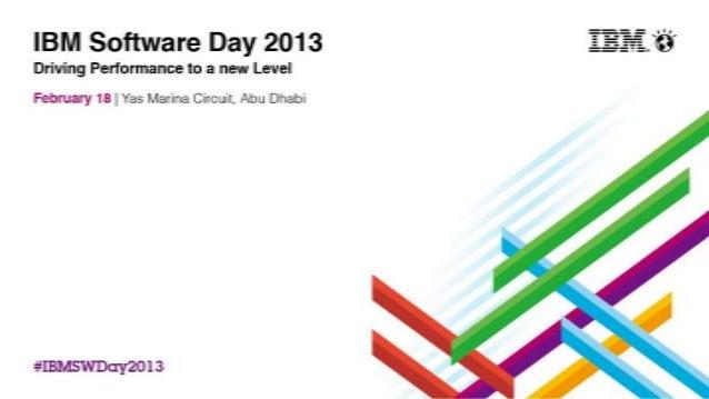 Robert GuidottiGeneral Manager, Software SalesIBM Software Group#IBMSWDay2013