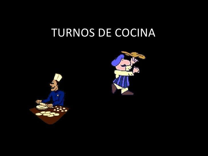 TURNOS DE COCINA