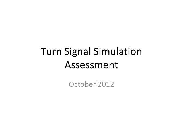 Turn Signal Assessment