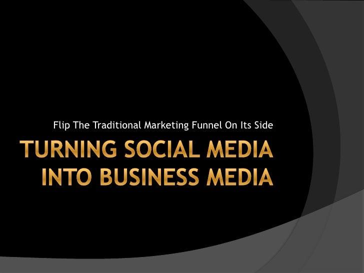 Turning social media into business media 2010
