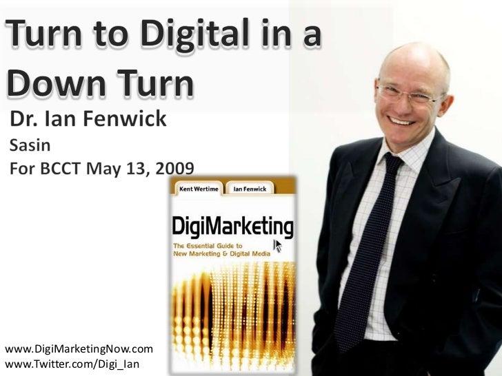 Turn To Digital In A Downturn