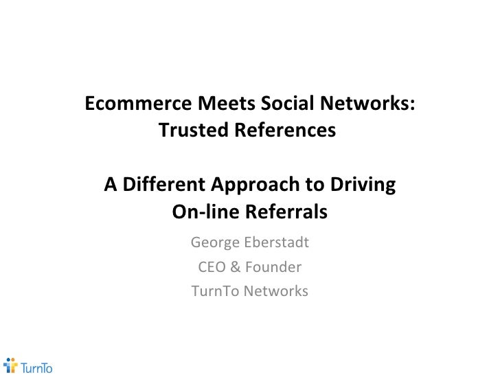 eCommerce Meets Social Networks: Trusted References