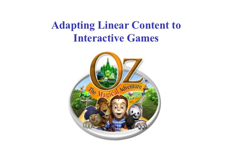 Adapting Linear Content to Interactive Games - Jackie Turnure