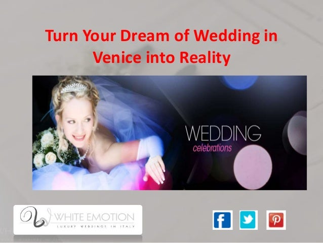 Turn Your Dream of Wedding in Venice into Reality