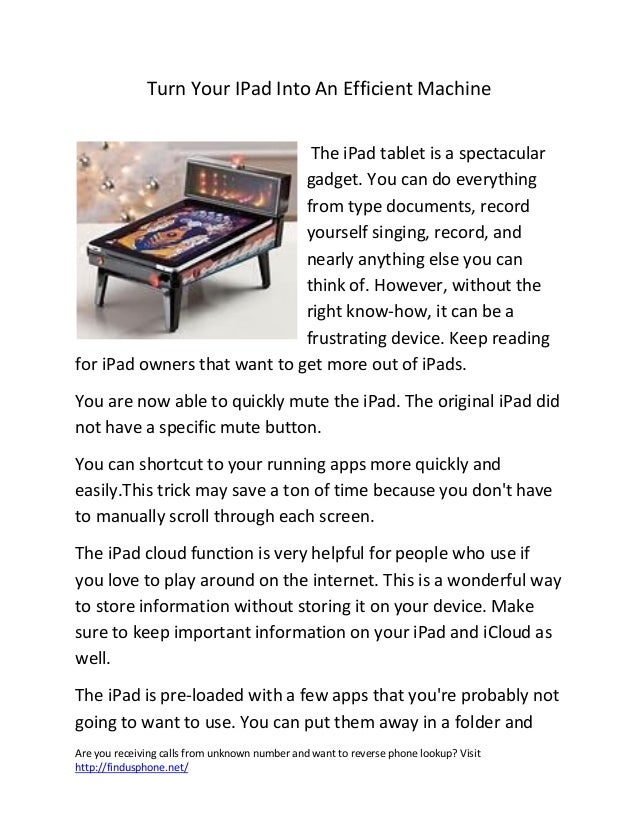 Turn your i pad into an efficient machine