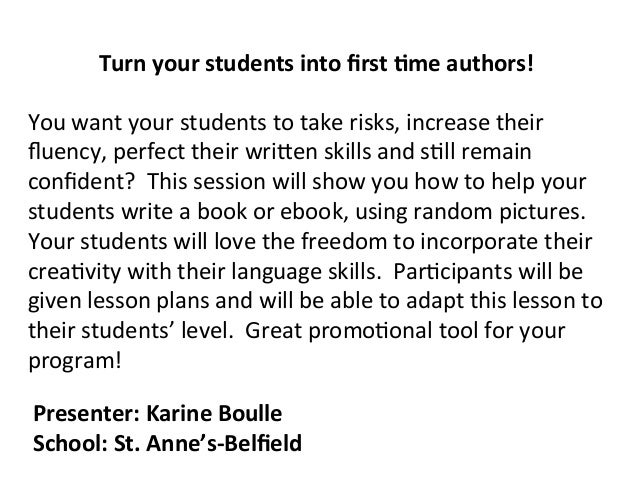 Turn  your  students  into  first  .me  authors!      You  want  your  students  to  take  risk...