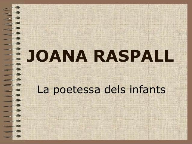 JOANA RASPALL La poetessa dels infants
