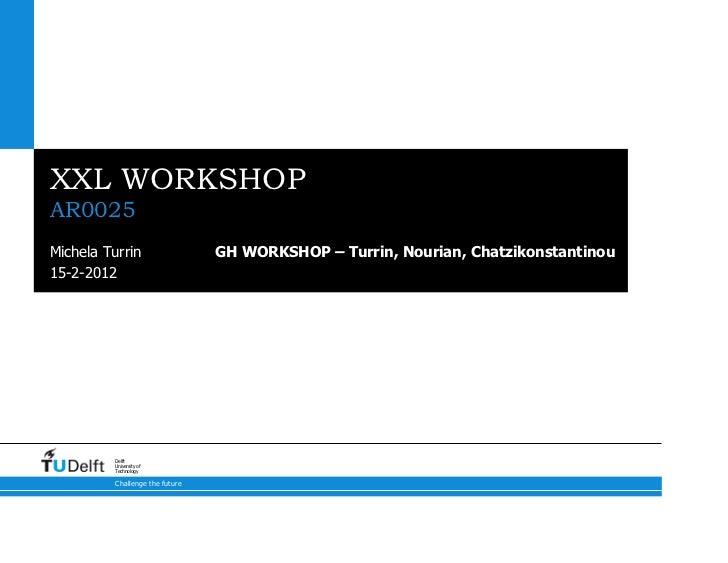Turrin Nourian Chatzikonstantinou GH Workshop