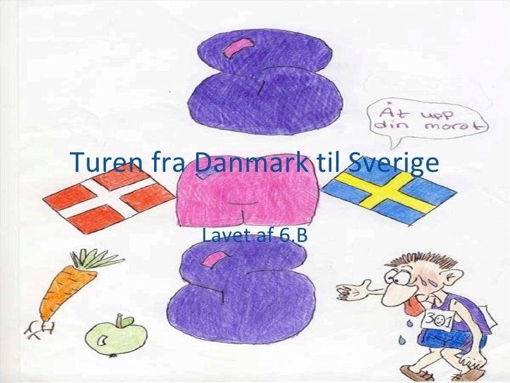 Turen til Sverige