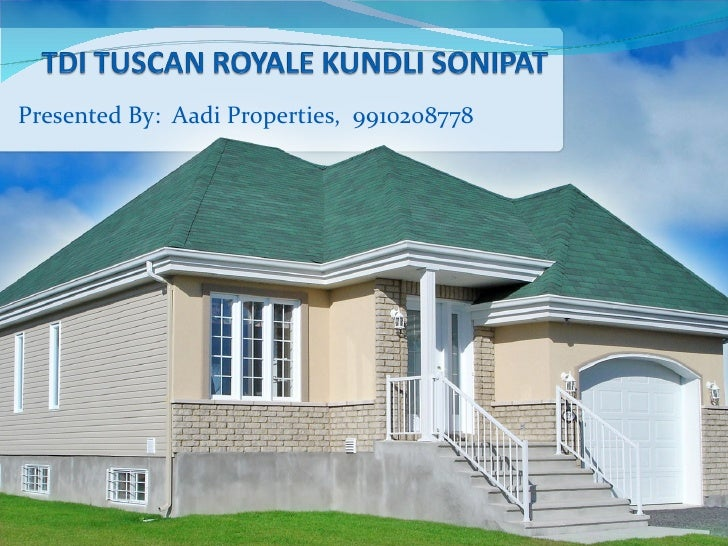 Presented By:  Aadi Properties,  9910208778