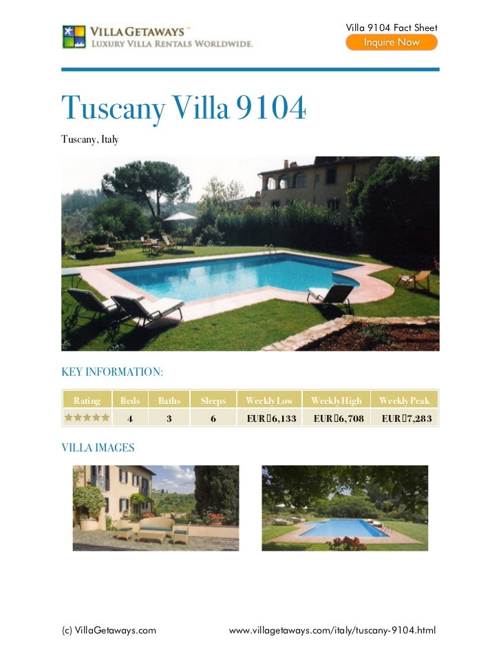 Villa 9104 Fact SheetTuscany Villa 9104Tuscany, ItalyKEY INFORMATION:   Rating        Beds   Baths   Sleeps      Weekly Lo...