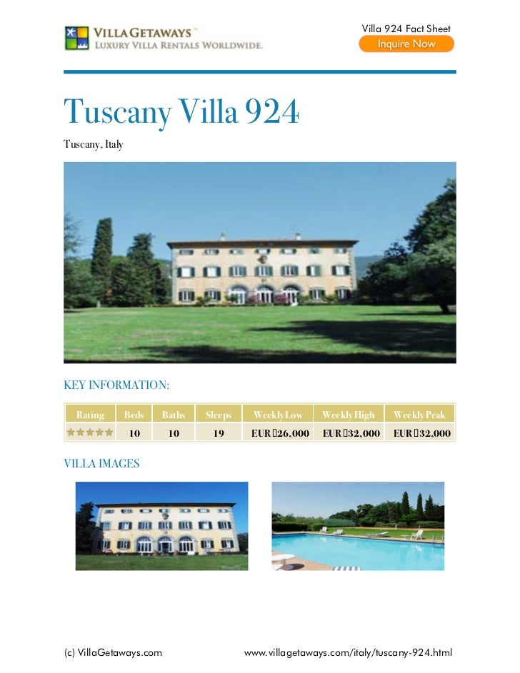 Villa 924 Fact SheetTuscany Villa 924Tuscany, ItalyKEY INFORMATION:  Rating         Beds   Baths   Sleeps    Weekly Low   ...
