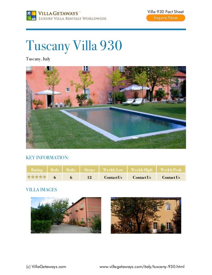 Villa 930 Fact SheetTuscany Villa 930Tuscany, ItalyKEY INFORMATION:  Rating         Beds   Baths   Sleeps    Weekly Low   ...