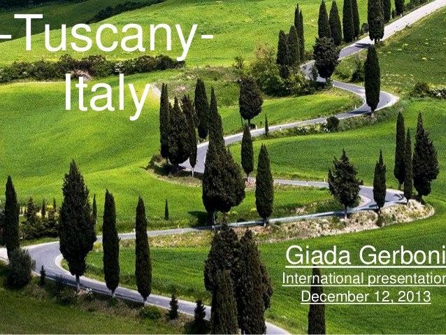-TuscanyItaly  Giada Gerboni  International presentation December 12, 2013