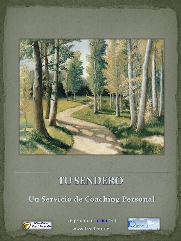 Un Servicio de Coaching Personal         Un producto InsideOut           www.insideout.cl