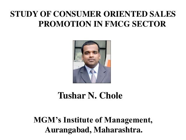 study of consumer oriented sales promotion in FMCG  >> Tushar chole <<