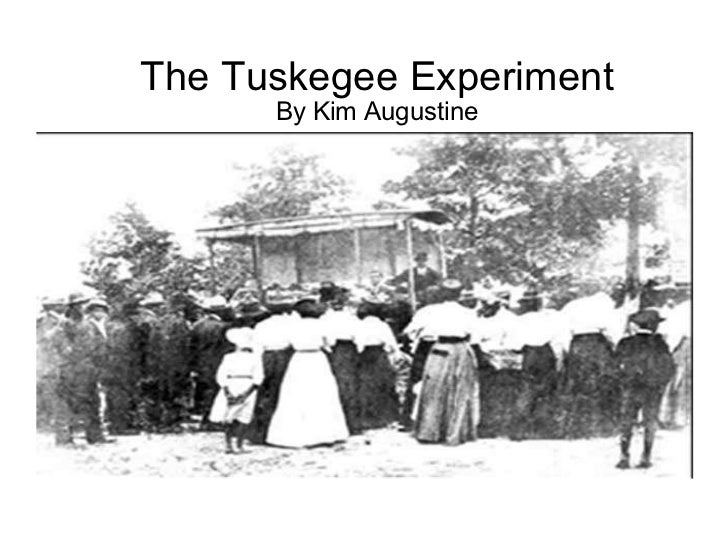 Tuskegee study/ experiment?
