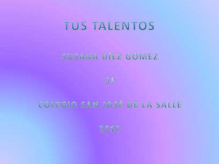 1. EXPLICA CON EJEMPLOS QUÉ ES UN             TALENTO• Un cantante tiene un talento que nadie  mas posee porque utiliza un...