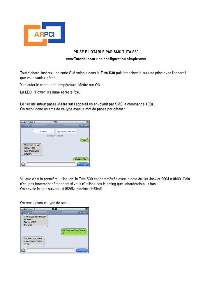 PRISE PILOTABLE PAR SMS TUTA S30                             ===>Tutoriel pour une configuration simple<===Tout dabord, in...