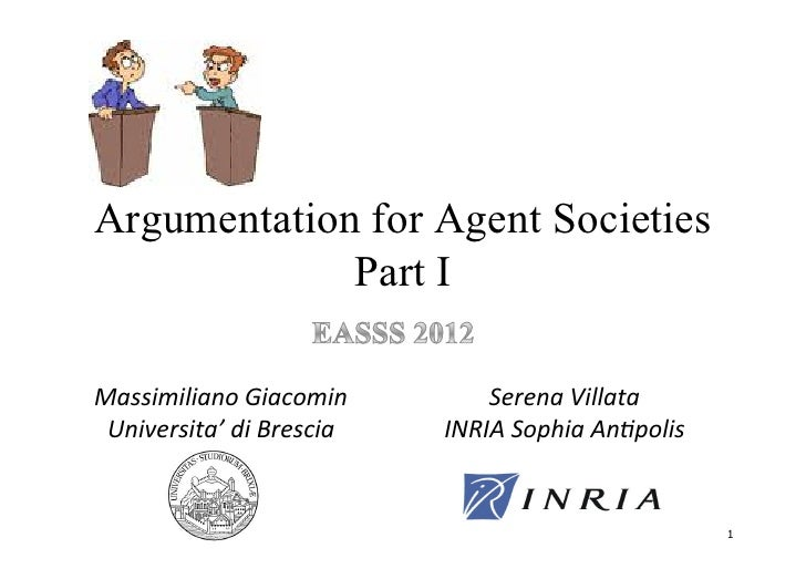 "Argumentation for Agent Societies             Part I4%33(5()(%$/&6(%7/5($&         !""#""$%&())%*%& 8$(9""#3(*%:&;(&<#""37(%& ..."