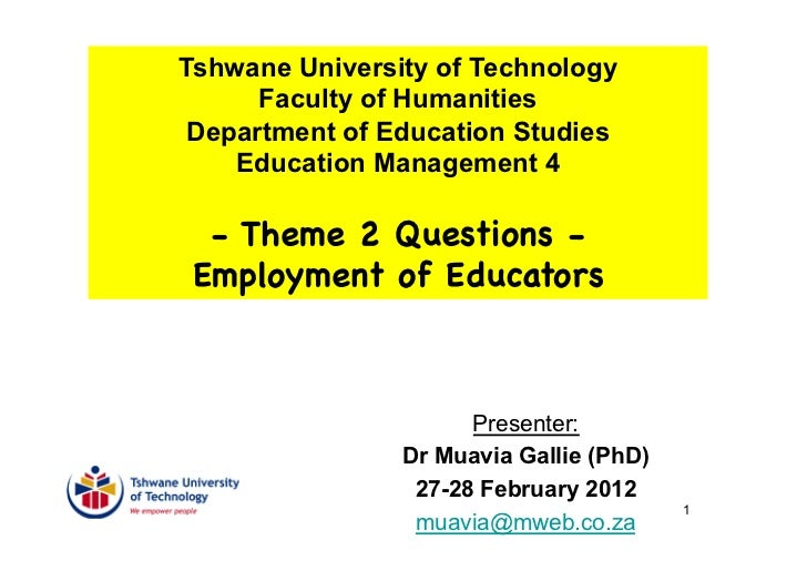 Tshwane University of Technology      Faculty of Humanities Department of Education Studies    Education Management 4  - T...