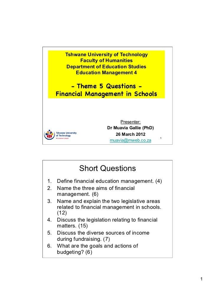 TUT EDU420 Theme 5 Questions - Financial Management in Schools