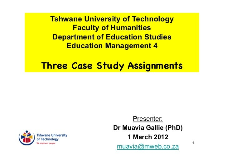 Tshwane University of Technology       Faculty of Humanities  Department of Education Studies     Education Management 4Th...