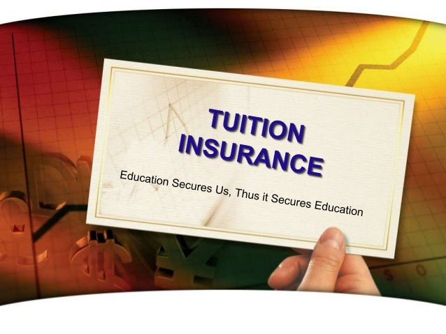 What is TUITION INSURANCE?