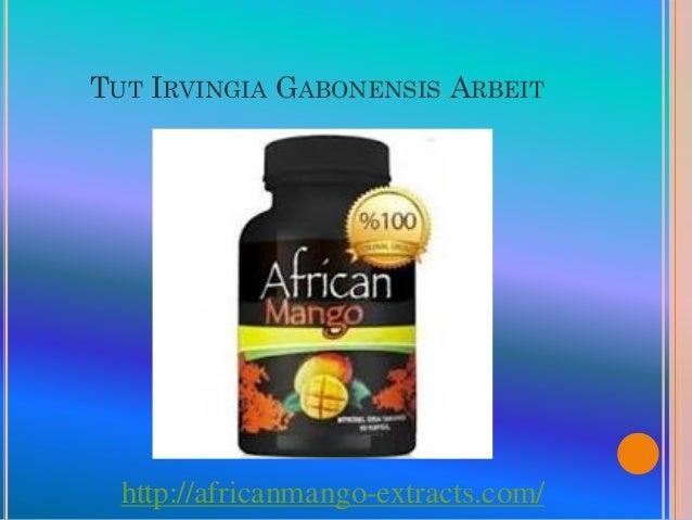 TUT IRVINGIA GABONENSIS ARBEIT  http://africanmango-extracts.com/