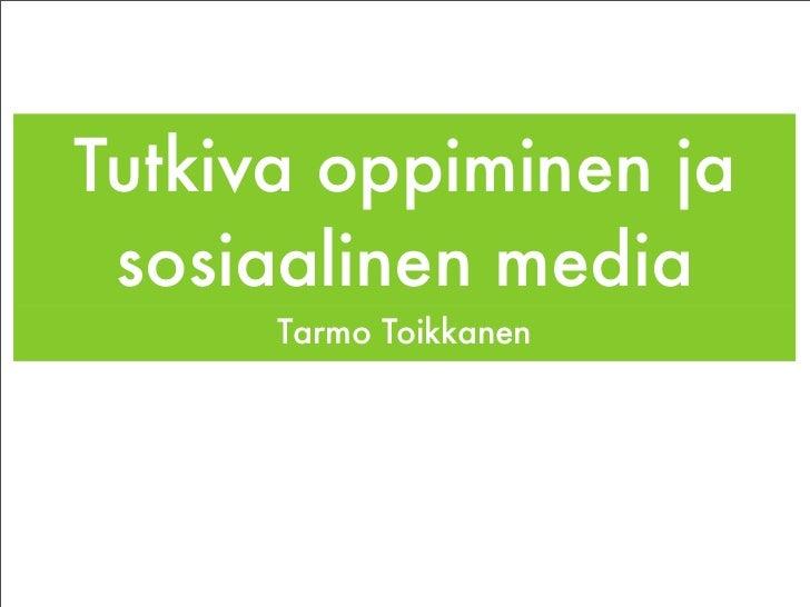 Tutkiva oppiminen ja sosiaalinen media